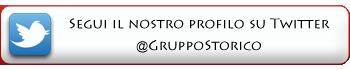 Segui il nostro profilo su Twitter: @GruppoStorico